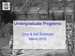 Undergraduate Programs Crop & Soil Sciences March 2015