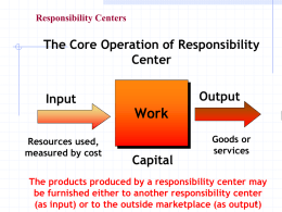 Work The Core Operation of Responsibility Center Output