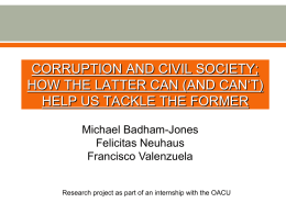 Felicitas Neuhaus - Corruption and Civil Society; How the latter can (and can't) help us tackle the former