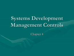 Systems Development Management Controls Chapter 4