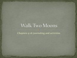 Walk Two Moons Chapters 9-16 Activities