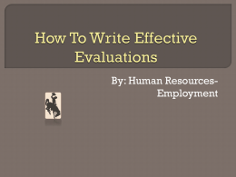 How to write Effective and Defensible Evaluations