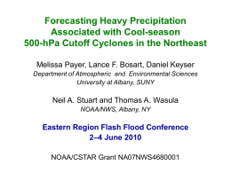 Forecasting Heavy Precipitation Associated with Cool-Season 500-hPa Cutoff Cyclones in the Northeast - Melissa Payer, SUNY Albany
