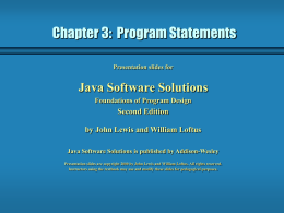 Chapter 3:  Program Statements Java Software Solutions Second Edition
