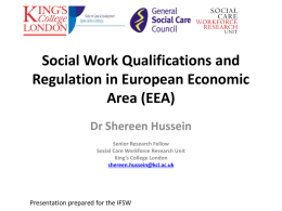 'Social work qualifications and regulation in the European Economic Area' [ppt, 878 KB]