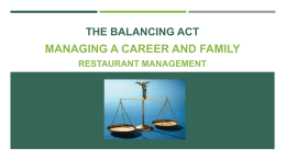 the-balancing-act-managing-a-career-and-family-restaurant-management-ppt-2