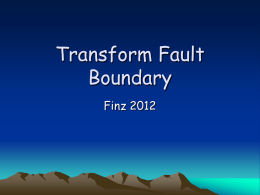 Transform Fault Boundary Notes
