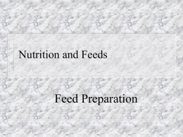 Nutrition and Feeds: Feed Preparation