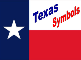 Texas_Symbols_teacher_tool_PowerPoint_4th_grd.ppt