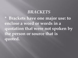 Brackets Notes