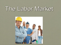 Chapter 9 - The Labor Market