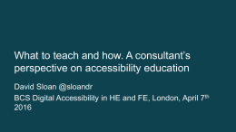 What to teach and how. A consultant's perspective on accessibility education - David Sloan