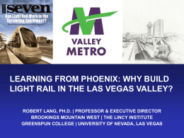 Learning From Phoenix: Why Build Light Rail in the Las Vegas Valley?