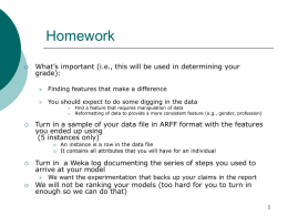 Extra Guidelines for How to do the Machine Learning Homework