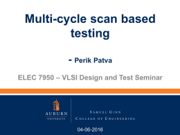 Multi-Cycle Scan Based Testing