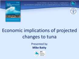 12 Economic implications of projected changes to tuna