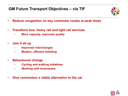 Greater Mcr Future Transport Options - TIF Bid Presentation (23/9/08)