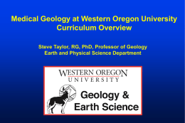 Overview of Medical Geology Curriculum at Western Oregon University (Powerpoint Slide Show; Updated Fall 2015)