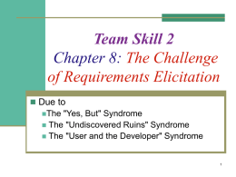 Chapter 8: The challenge of requirements elicitation