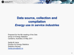 Data source, collection and compilation Energy use in service industries, Statistics Norway