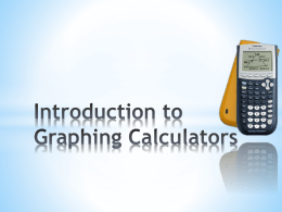 Intro To Graphing Calculators