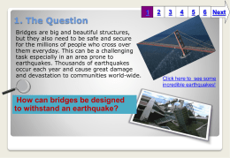 Bridges and Earthquakes