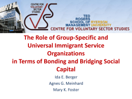 The Role of Group-Specific and Universal Immigrant Service Organizations in Terms of Bonding and Bridging Social Capital