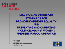 Ms. Raluca Popa, Equality Division, Council of Europe