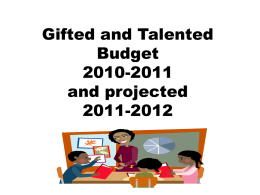 Gifted and Talented Budget 2010-11