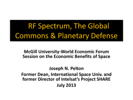 J.N. Pelton - RF Spectrum, The Global Commons Planetary Defense