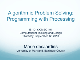 Algorithmic Problem Solving Using Processing