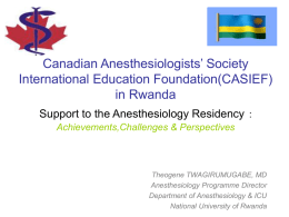 CASIEF's support to Rwandan Anesthesiology Residency: Achievements, Challenges and Perspectives