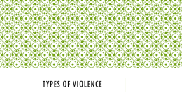 Unit 2 Lesson 1- Types of Violence