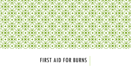 Lesson 11- First Aid for Burns