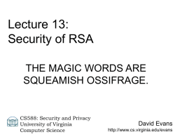 Lecture 13: Security of RSA