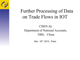 Further Processing of Data on Trade Flows in IOT