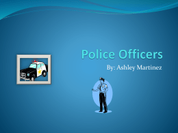 Ashley- Police Officers