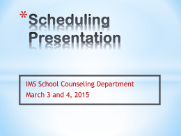 2015-16 9th Grade Scheduling Presentation
