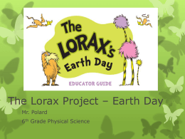 The Lorax Project - Earth Day