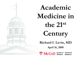 Academic Medicine in the 21 Century (D07-51)