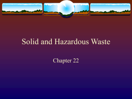 Chapter 22 - Solid and Hazardous Waste