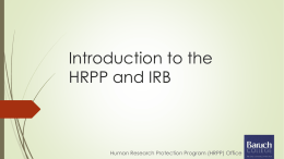 Introduction to the HRPP/IRB